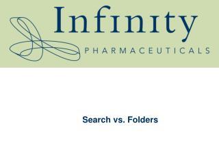 Search vs. Folders