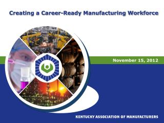 Creating a Career-Ready Manufacturing Workforce