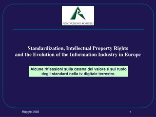 Standardization, Intellectual Property Rights