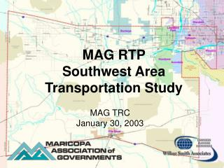 MAG RTP  Southwest Area Transportation Study