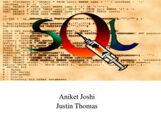 Aniket Joshi Justin Thomas