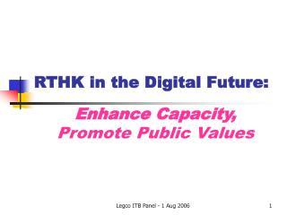 RTHK in the Digital Future: