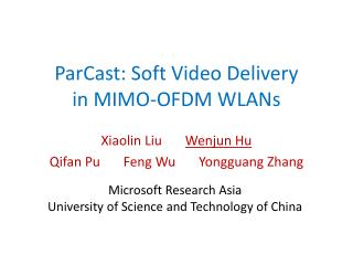 ParCast : Soft Video Delivery  in MIMO-OFDM WLANs
