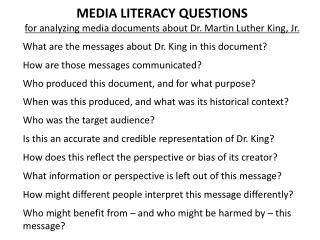 MEDIA LITERACY QUESTIONS  for analyzing media documents about Dr. Martin Luther King, Jr.