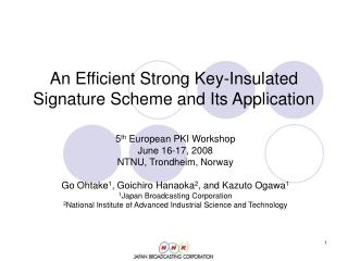 An Efficient Strong Key-Insulated Signature Scheme and Its Application
