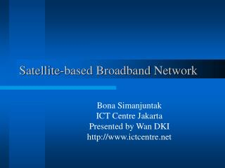 Satellite-based Broadband Network