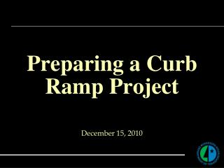 Preparing a Curb Ramp Project
