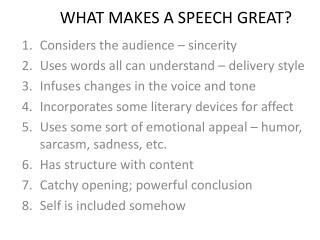 WHAT MAKES A SPEECH GREAT?