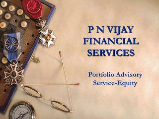 P N VIJAY FINANCIAL SERVICES