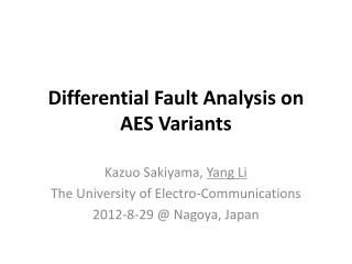 Differential Fault Analysis on AES Variants