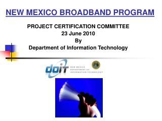NEW MEXICO BROADBAND PROGRAM