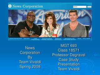 News Corporation By Team Vivaldi Spring 2008