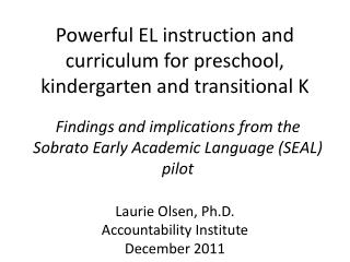 Powerful EL instruction and curriculum for preschool, kindergarten and transitional K