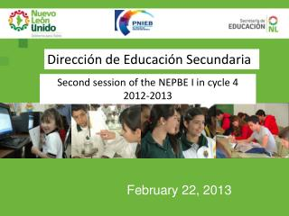 Second session of the NEPBE I in cycle 4 2012-2013