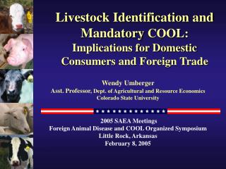 Livestock Identification and Mandatory COOL:  Implications for Domestic Consumers and Foreign Trade