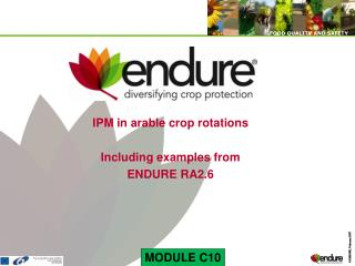 IPM in arable crop rotations Including examples from ENDURE RA2.6