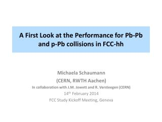 A First Look at the Performance for  Pb-Pb  and p- Pb  collisions in FCC- hh