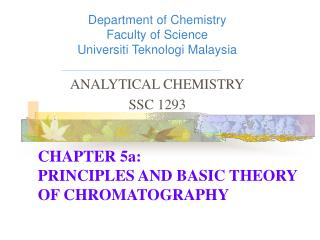 CHAPTER 5a: PRINCIPLES AND BASIC THEORY OF CHROMATOGRAPHY