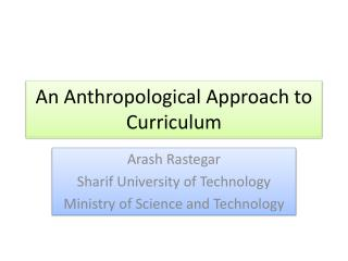 An Anthropological Approach to Curriculum