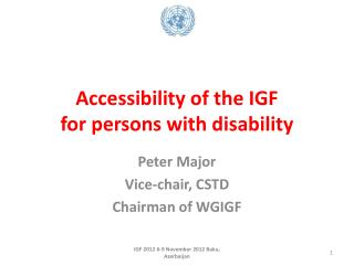 Accessibility of the IGF for persons with disability