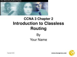 CCNA 3 Chapter 2 Introduction to Classless Routing