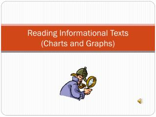 Reading Informational Texts  (Charts and Graphs)