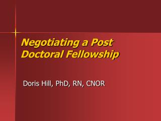 Negotiating a Post Doctoral Fellowship