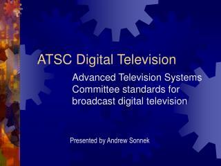 ATSC Digital Television