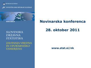 Novinarska konferenca 28. oktober 2011 stat.si/nk