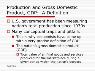 Production and Gross Domestic Product, GDP:  A Definition