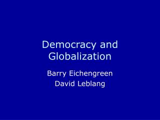 Democracy and Globalization