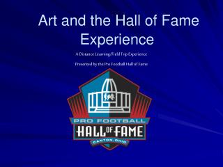 Art and the Hall of Fame Experience