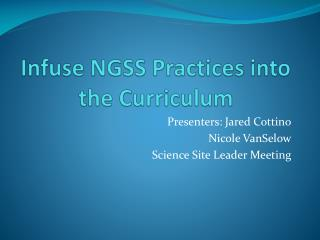 Infuse NGSS Practices into the Curriculum