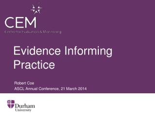 Evidence Informing Practice