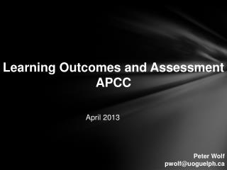 Learning Outcomes and Assessment APCC