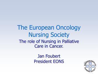 The European Oncology  Nursing Society