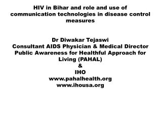 HIV in Bihar and role and use of communication technologies in disease control measures