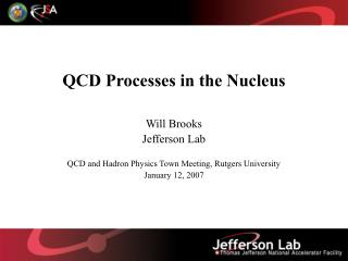 QCD Processes in the Nucleus