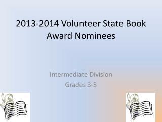 2013-2014 Volunteer State Book Award Nominees