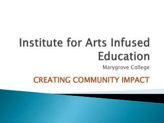 Institute for Arts Infused Education