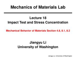 Lecture 18 Impact Test and Stress Concentration