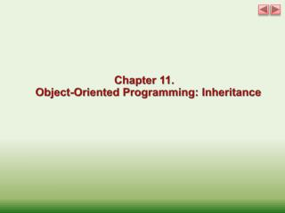 Chapter 11. Object-Oriented  Programming: Inheritance