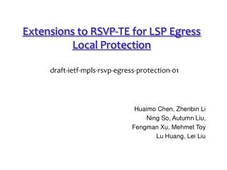 Extensions to RSVP-TE for LSP Egress Local Protection