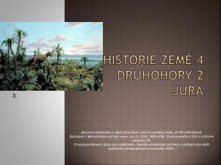 HISTORIE ZEM? 4 DRUHOHORY 2 jura