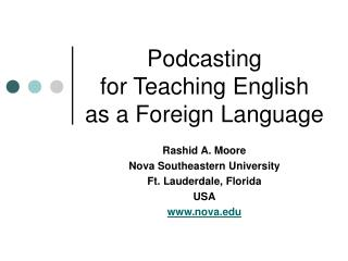 Podcasting  for Teaching English as a Foreign Language