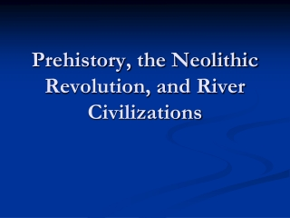 The Peopling of the World Prehistory   2500 B.C.