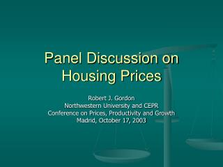 Panel Discussion on Housing Prices
