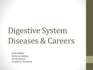 Digestive System Diseases & Careers