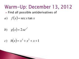 Warm-Up: December 13, 2012