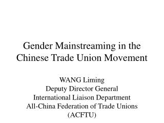Gender Mainstreaming in the Chinese Trade Union Movement